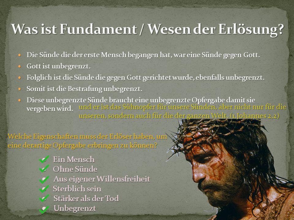 Die Sünde die der erste Mensch begangen hat, war eine Sünde gegen Gott. Die Sünde die der erste Mensch begangen hat, war eine Sünde gegen Gott. Gott i