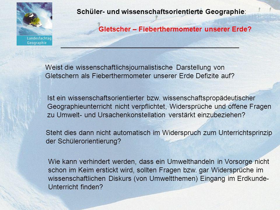 Gletscher – Fieberthermometer unser Erde.