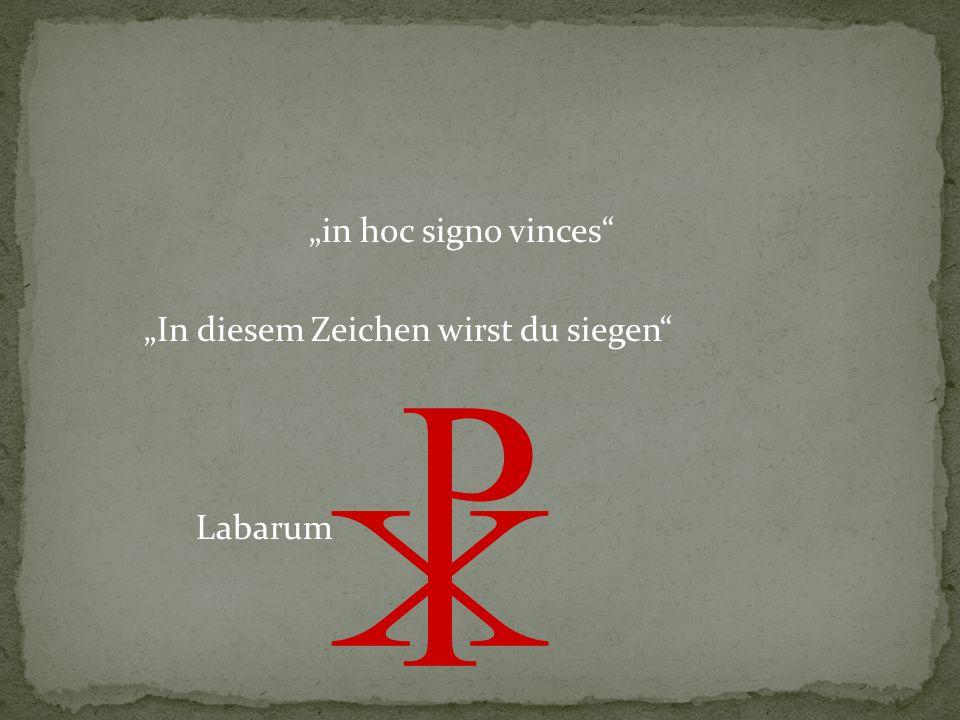 """""""in hoc signo vinces """"In diesem Zeichen wirst du siegen Labarum"""