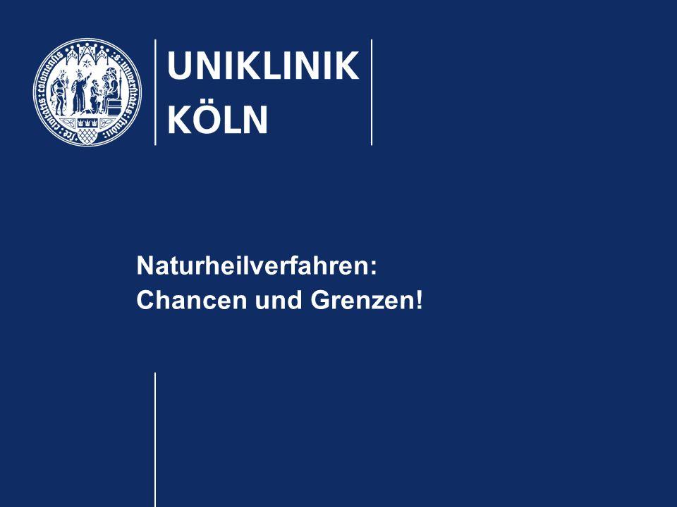 Naturheilverfahren: Chancen und Grenzen!