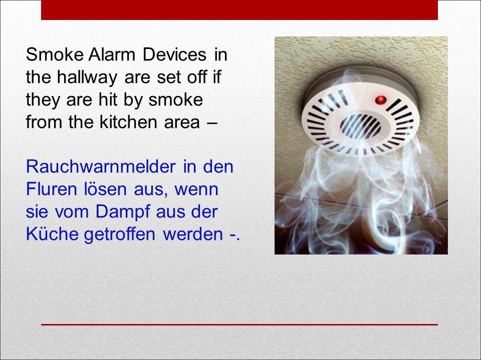 Smoke Alarm Devices in the hallway are set off if they are hit by smoke from the kitchen area – Rauchwarnmelder in den Fluren lösen aus, wenn sie vom