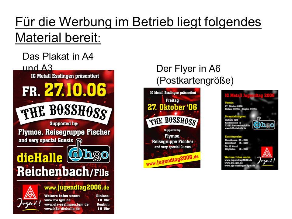 Das Plakat in A4 und A3 Der Flyer in A6 (Postkartengröße) Für die Werbung im Betrieb liegt folgendes Material bereit :
