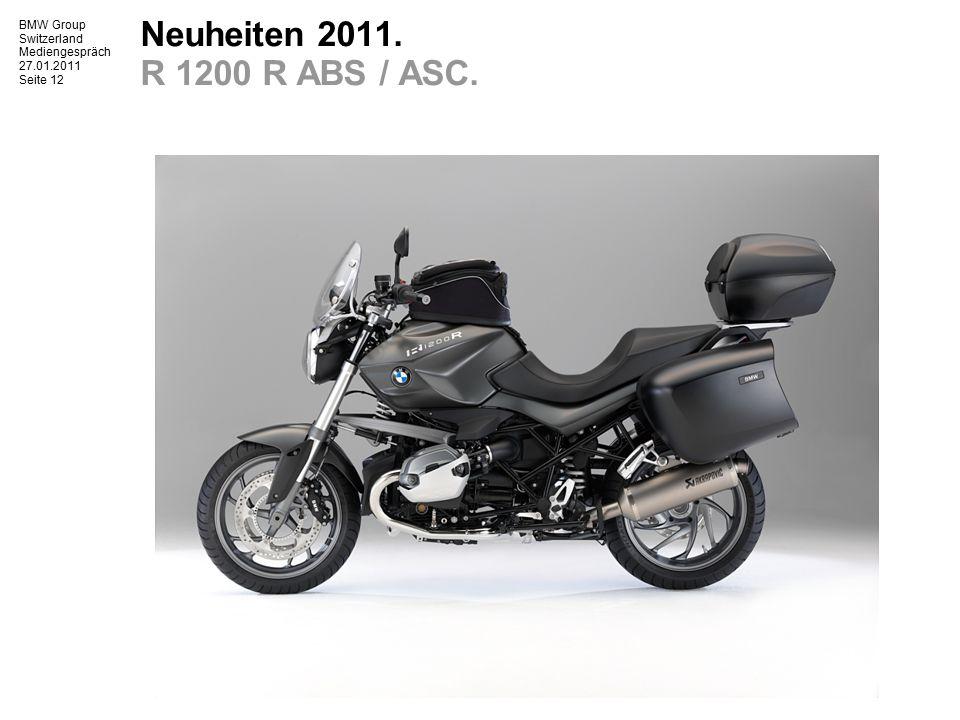 BMW Group Switzerland Mediengespräch 27.01.2011 Seite 13 Neuheiten 2011.