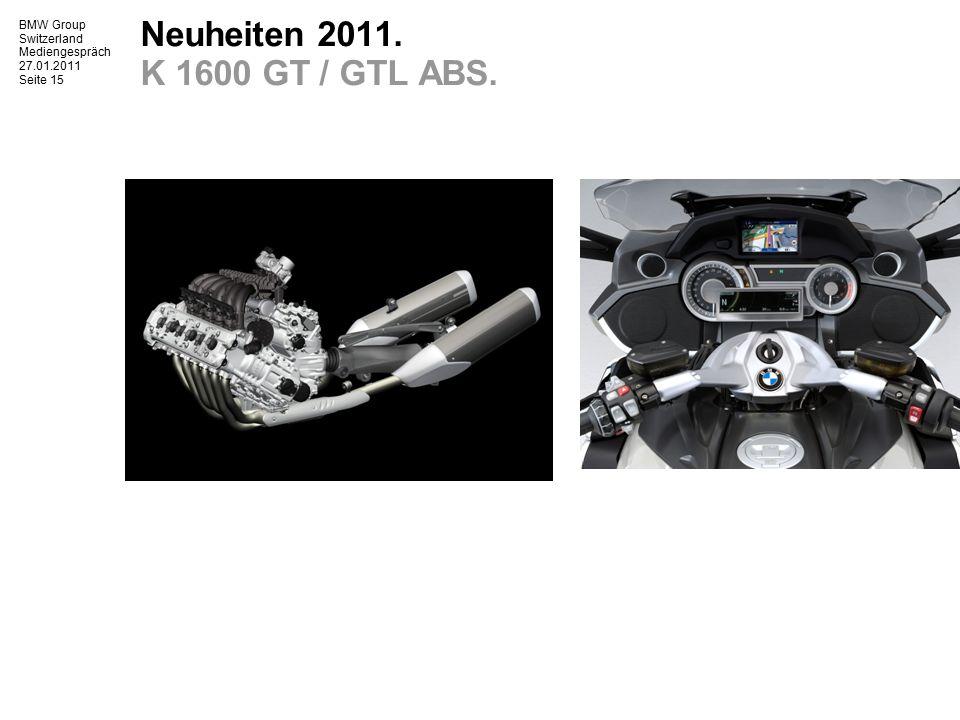 BMW Group Switzerland Mediengespräch 27.01.2011 Seite 16 Neuheiten 2011.