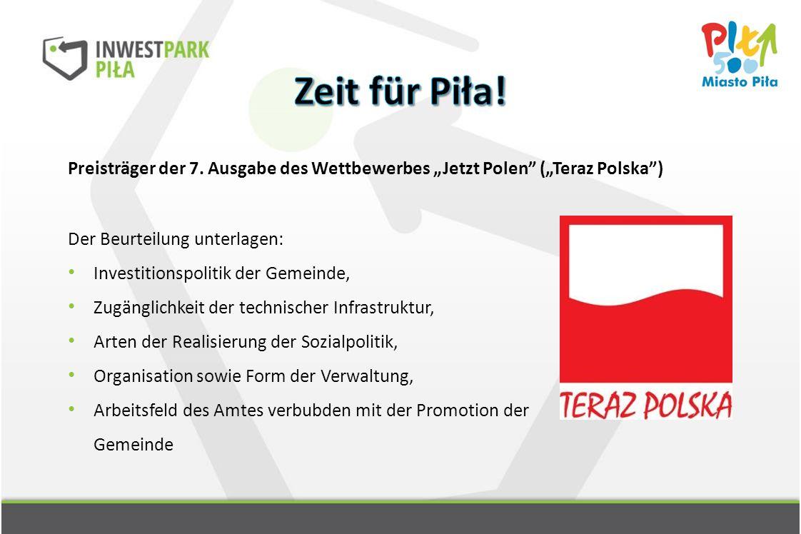 """Preisträger der 7. Ausgabe des Wettbewerbes """"Jetzt Polen"""" (""""Teraz Polska"""") Der Beurteilung unterlagen: Investitionspolitik der Gemeinde, Zugänglichkei"""
