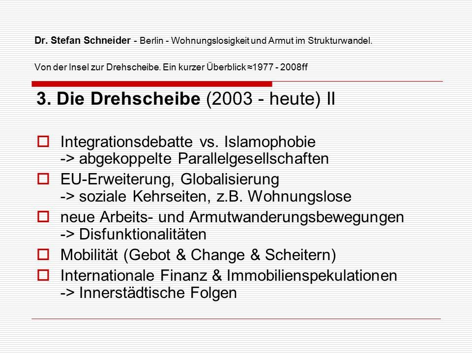 Dr. Stefan Schneider - Berlin - Wohnungslosigkeit und Armut im Strukturwandel.