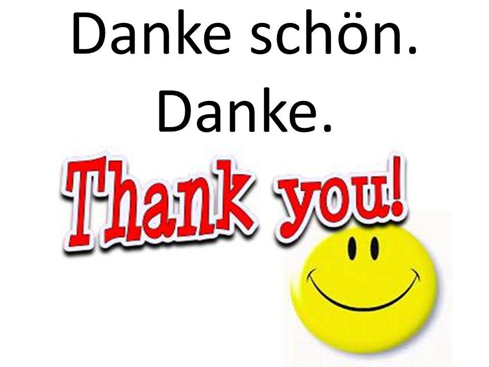 Danke schön. Danke.