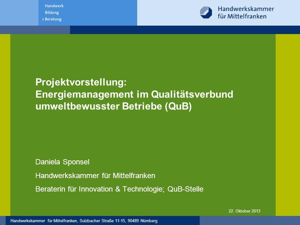Handwerkskammer für Mittelfranken, Sulzbacher Straße 11-15, 90489 Nürnberg 12 1.