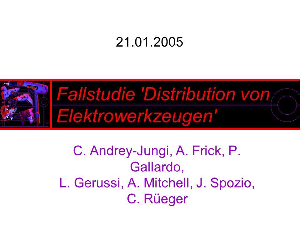 21.01.2005 Fallstudie Distribution von Elektrowerkzeugen C.