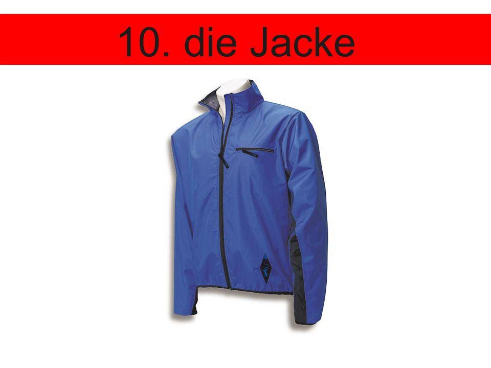 10. die Jacke