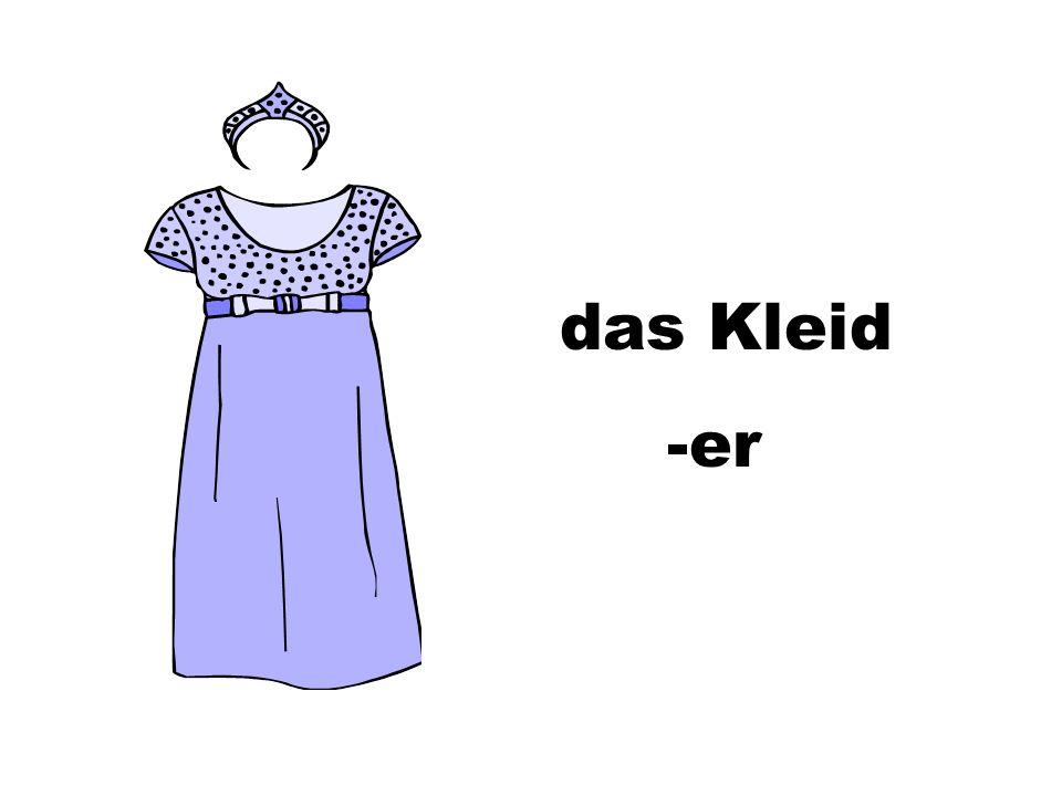 das Kleid -er