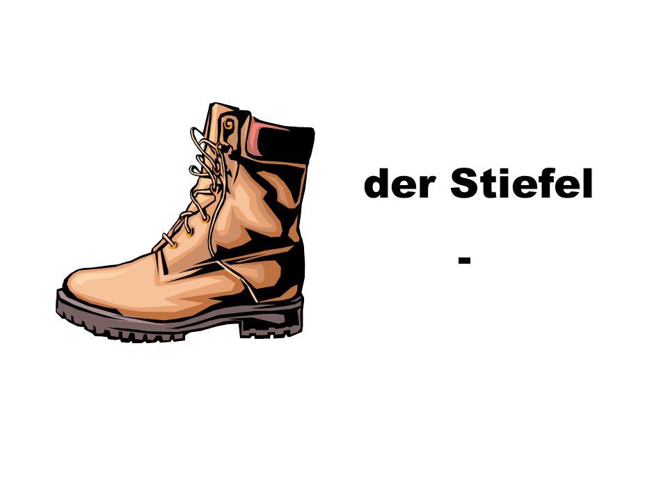 der Stiefel -