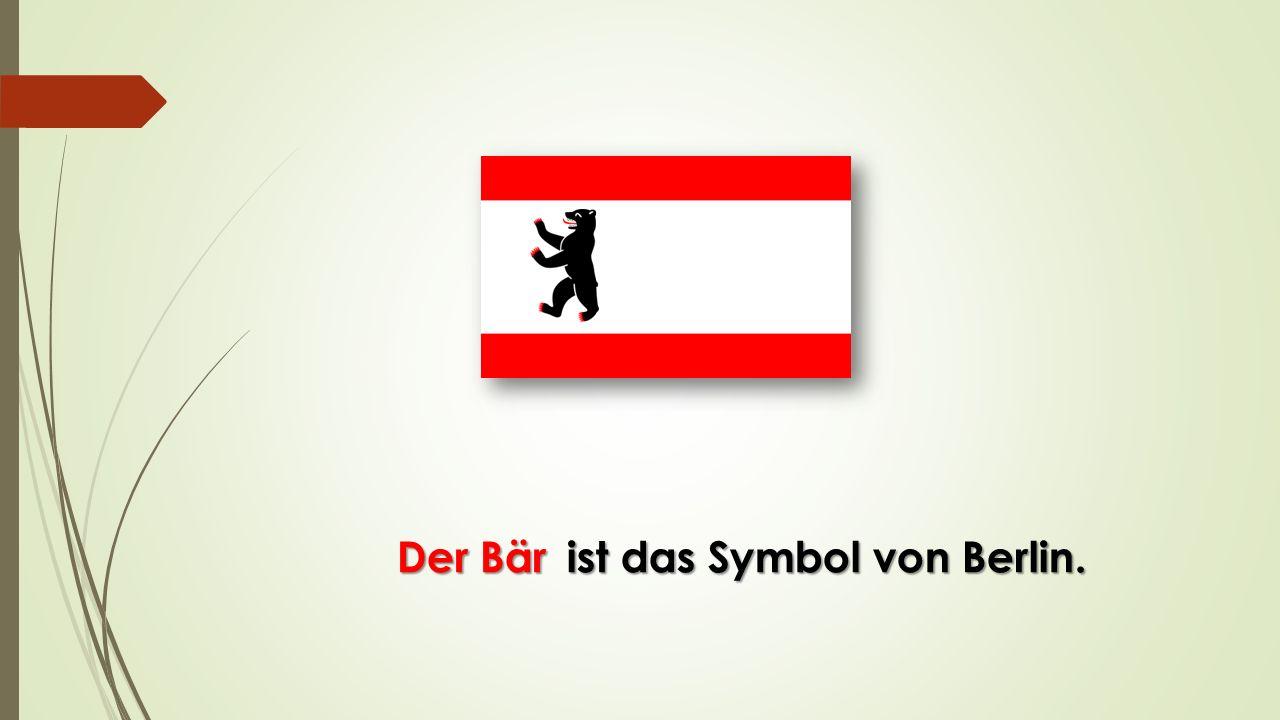 ist das Symbol von Berlin. Der Bär Der Bär