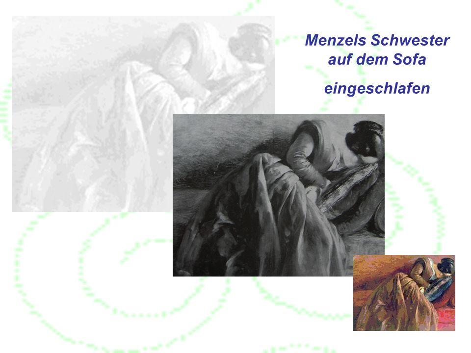 Menzels Schwester auf dem Sofa eingeschlafen