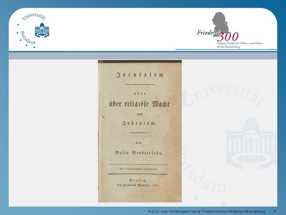 14 Prof. Dr. Iwan-Michelangelo D'Aprile: Friedrich und die Aufklärung in Brandenburg