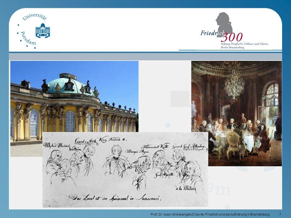 3 Prof. Dr. Iwan-Michelangelo D'Aprile: Friedrich und die Aufklärung in Brandenburg