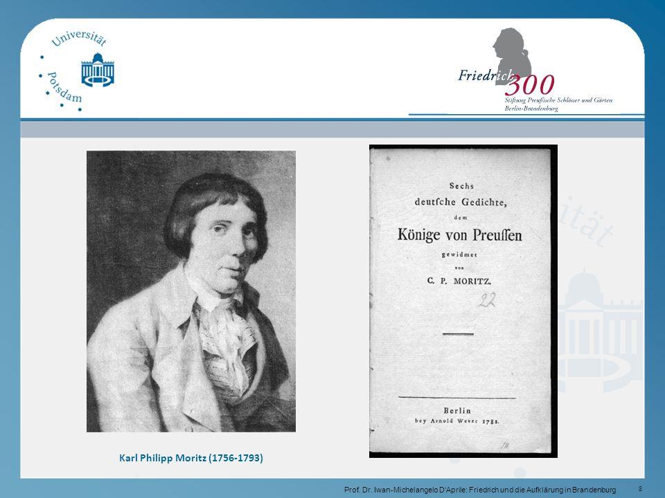 8 Karl Philipp Moritz (1756-1793) Prof.Dr.