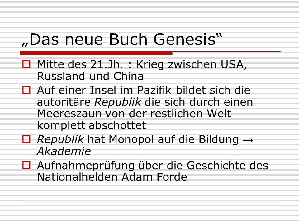 """""""Das neue Buch Genesis  Mitte des 21.Jh."""
