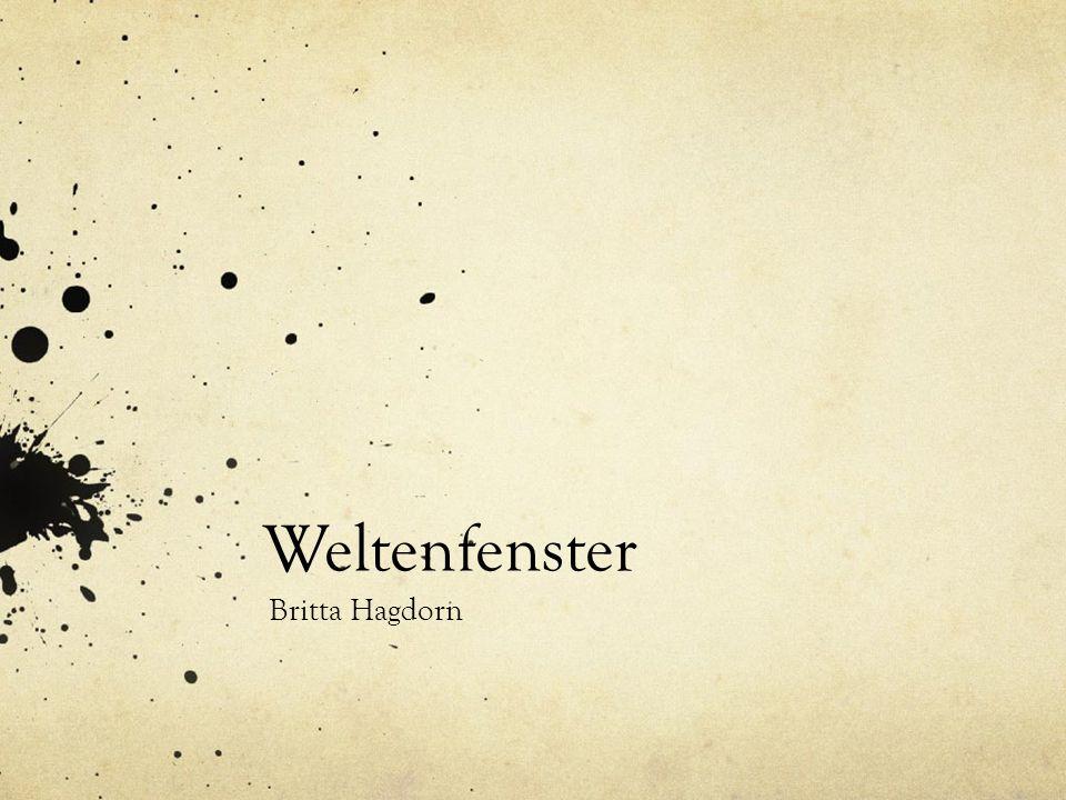 Einleitung Weltenfenster Britta Hagdorn Kurzegechichte Soziale Medien – facebook