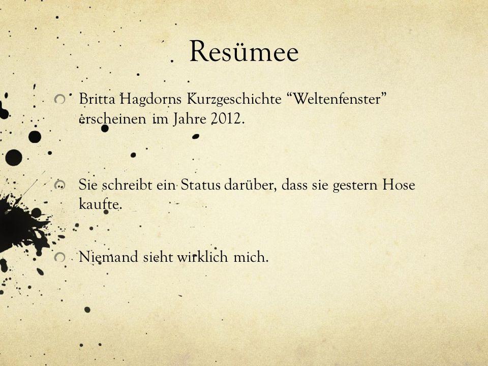 Resümee Britta Hagdorns Kurzgeschichte Weltenfenster erscheinen im Jahre 2012.