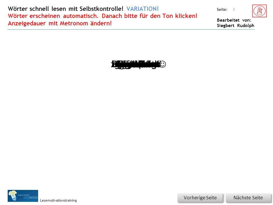 Übungsart: Seite: Bearbeitet von: Siegbert Rudolph Lesemotivationstraining 7 Nächste Seite Vorherige Seite grässlichbeginnenGrimasseMomentbemühenplötzlichseltsamtausendeigentlichunsichtbarzaubernaufsperrenhinuntergewaltiganstrengengeschehenüberwältigendDonnerhallhervorholen aufgestanden Wörter schnell lesen mit Selbstkontrolle.