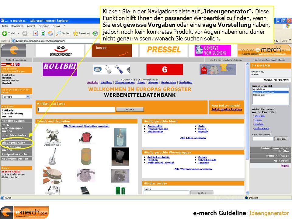 """e-merch Guideline: Ideengenerator Klicken Sie in der Navigationsleiste auf """"Ideengenerator ."""