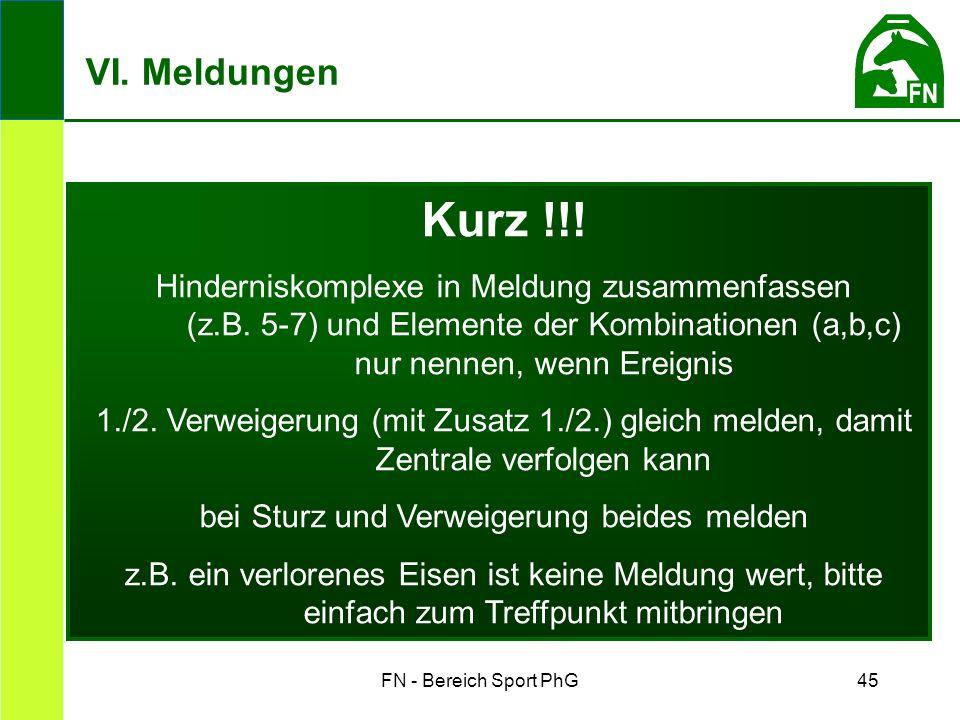 FN - Bereich Sport PhG45 Kurz !!. Hinderniskomplexe in Meldung zusammenfassen (z.B.
