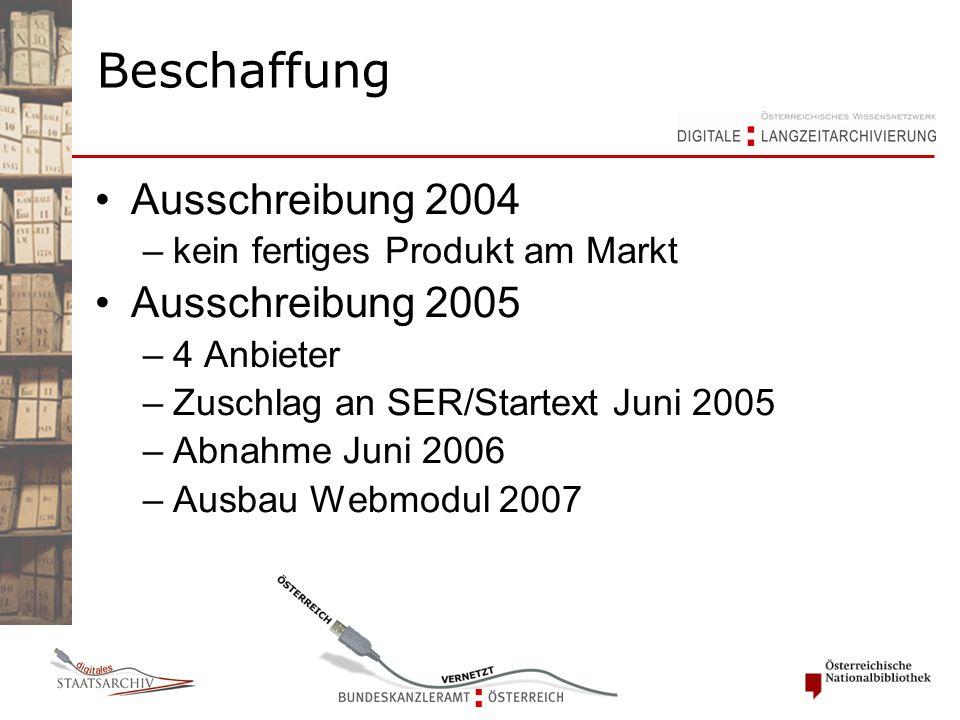 Ausschreibung 2004 –kein fertiges Produkt am Markt Ausschreibung 2005 –4 Anbieter –Zuschlag an SER/Startext Juni 2005 –Abnahme Juni 2006 –Ausbau Webmodul 2007 Beschaffung