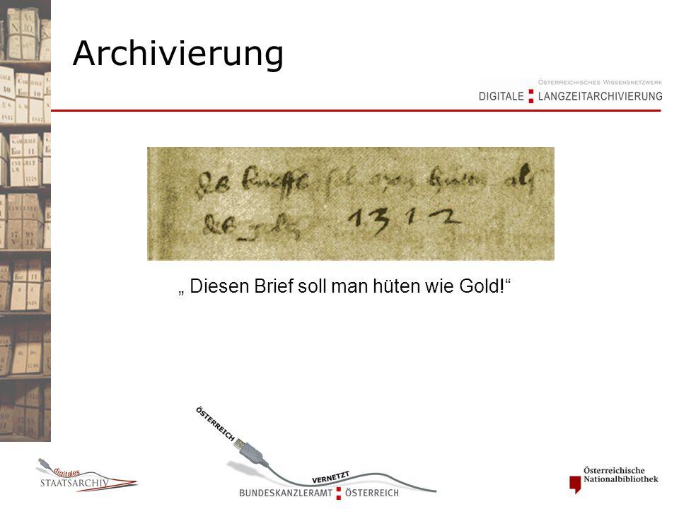 """Archivierung """" Diesen Brief soll man hüten wie Gold!"""