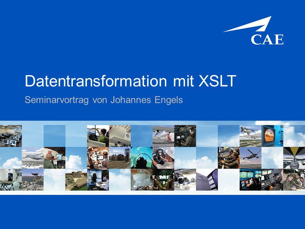 CAE Elektronik GmbH Confidential and/or Proprietary Information Übersicht  Einleitung  Grundlagen –Warum Datentransformation.