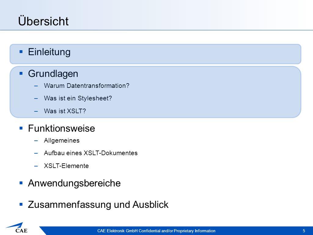 CAE Elektronik GmbH Confidential and/or Proprietary Information Grundlagen – Warum Datentransformation.
