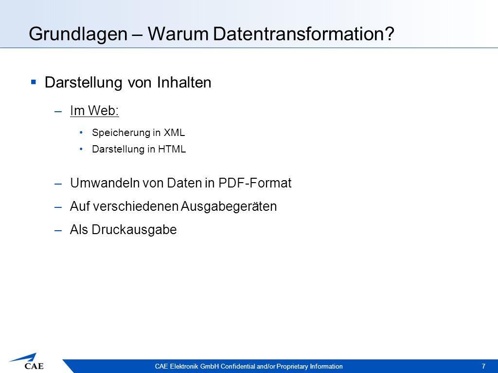 CAE Elektronik GmbH Confidential and/or Proprietary Information Grundlagen – Was ist ein Stylesheet.