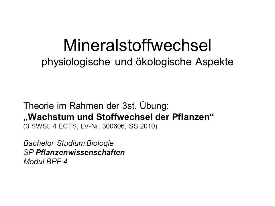 Mineralstoffwechsel physiologische und ökologische Aspekte Theorie im Rahmen der 3st.