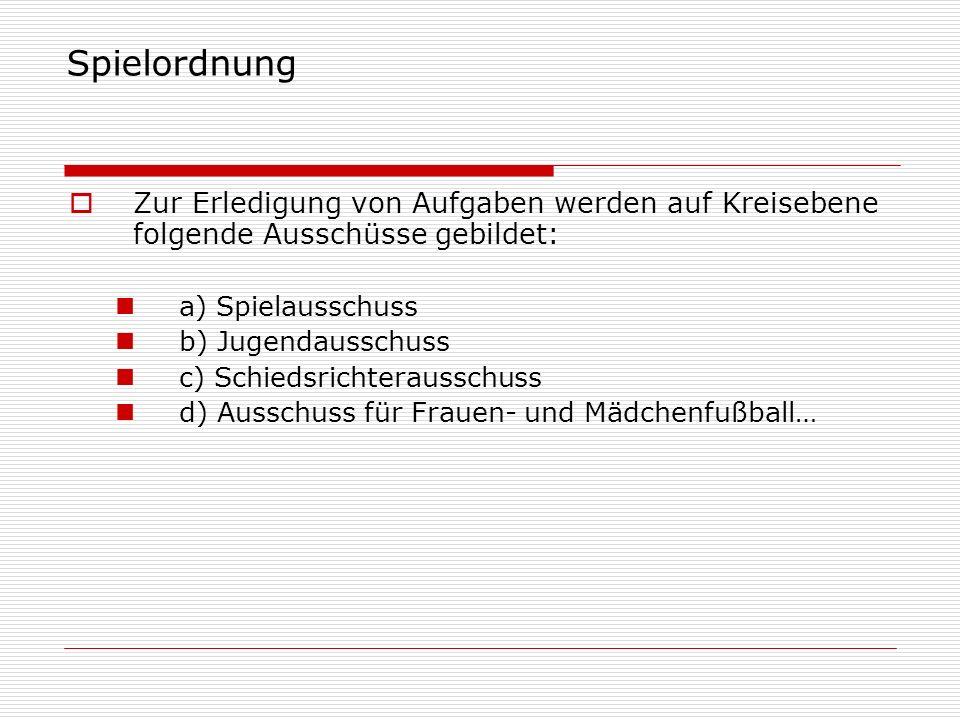 Spielordnung  § 1 SPO Spielregeln und Spielbetrieb  (1) Die vom NFV veranstalteten Fußballspiele werden nach den vom DFB anerkannten Regeln der FIFA, dem allgemeinverbindlichen Teil der DFB-Spielordnung und den nachfolgenden Bestimmungen ausgetragen.