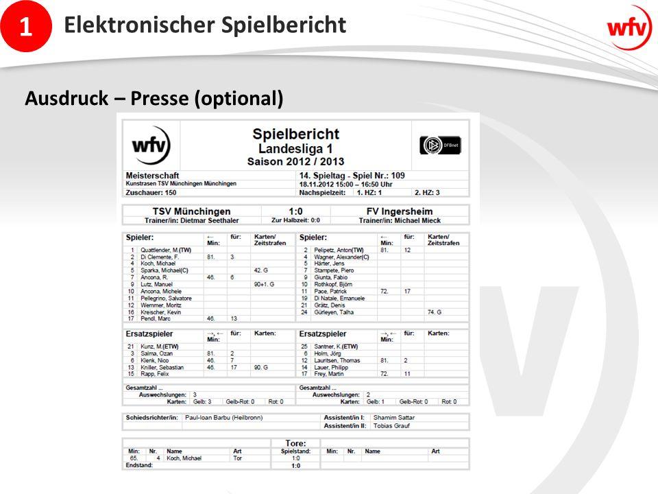 1 Elektronischer Spielbericht Ausdruck – Presse (optional)