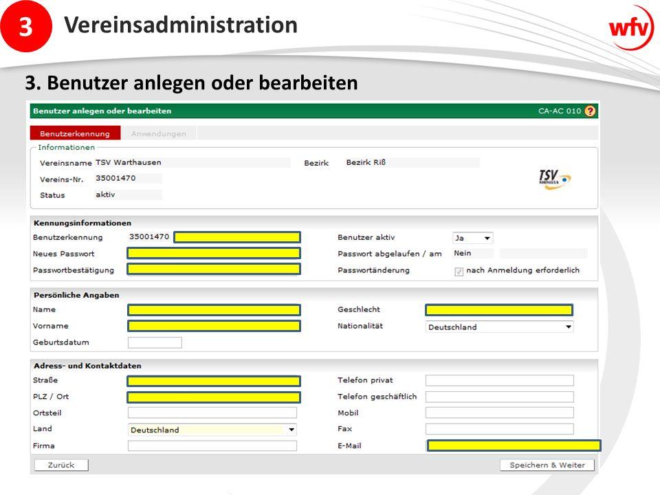3 Vereinsadministration 3. Benutzer anlegen oder bearbeiten