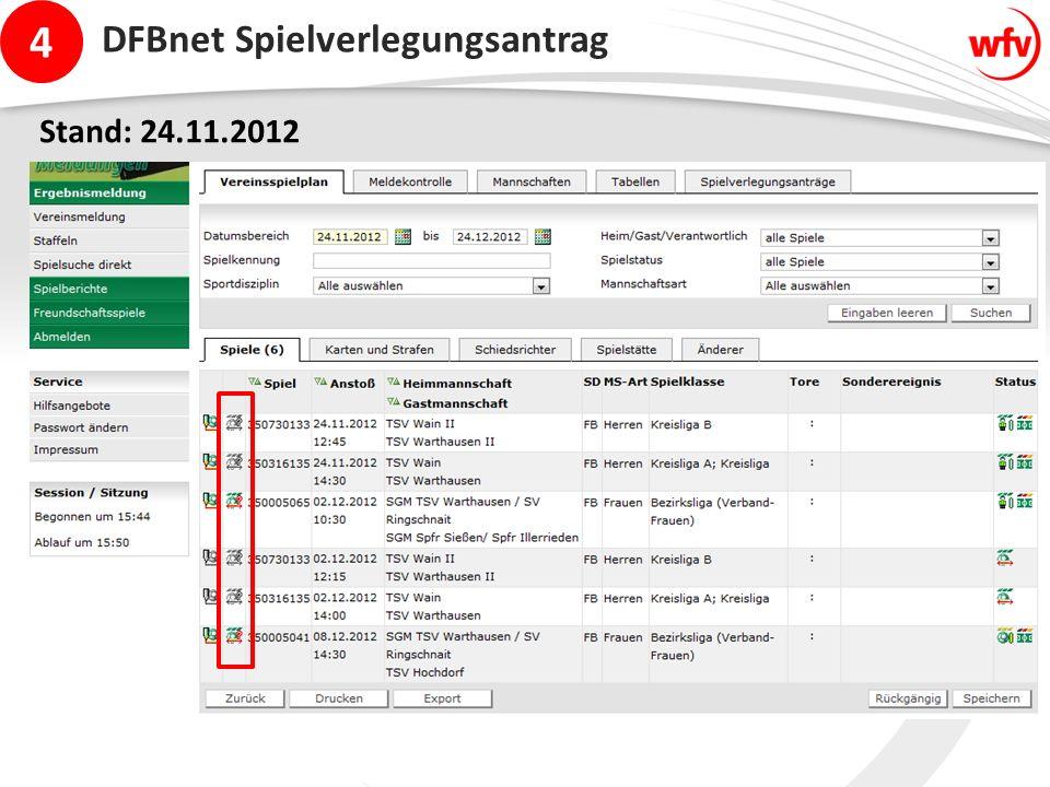4 DFBnet Spielverlegungsantrag Stand: 24.11.2012