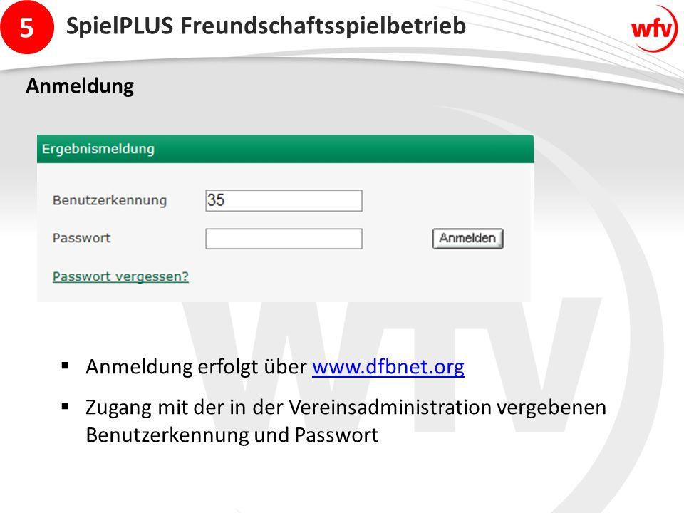 5 Anmeldung  Anmeldung erfolgt über www.dfbnet.orgwww.dfbnet.org  Zugang mit der in der Vereinsadministration vergebenen Benutzerkennung und Passwort