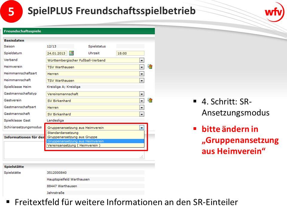 5 SpielPLUS Freundschaftsspielbetrieb  4.
