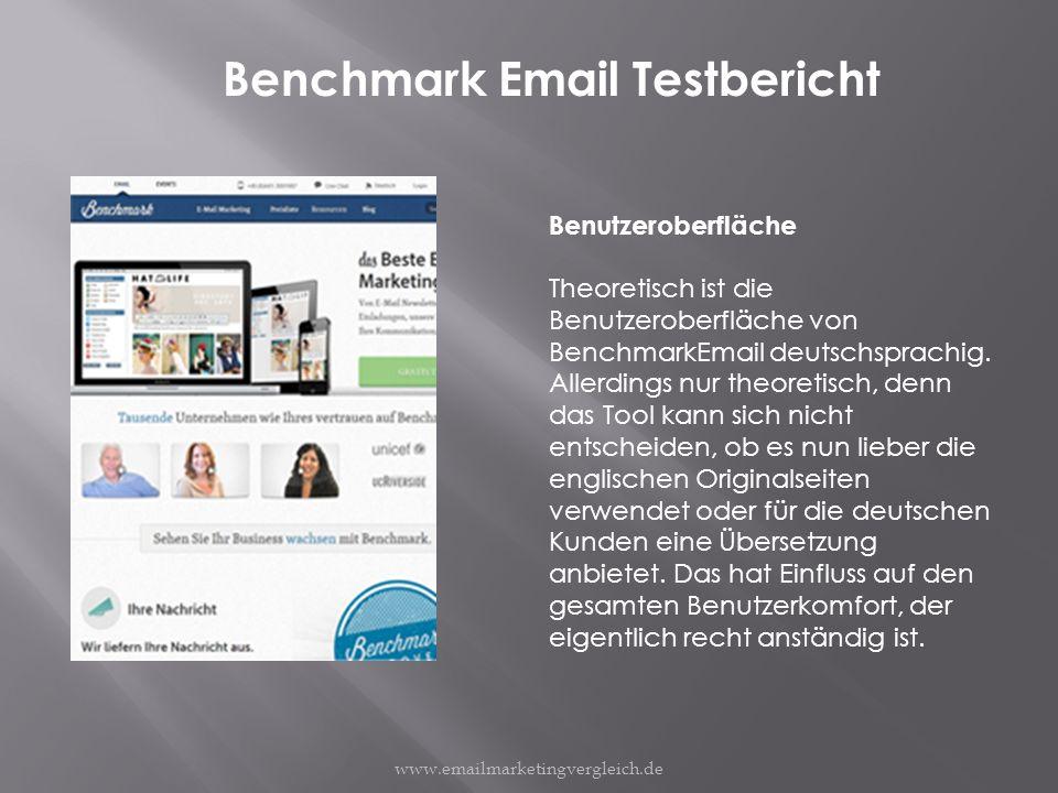 Benchmark Email Testbericht Benutzeroberfläche Theoretisch ist die Benutzeroberfläche von BenchmarkEmail deutschsprachig.