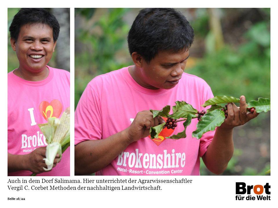 Seite 16/22 Auch in dem Dorf Salimama. Hier unterrichtet der Agrarwissenschaftler Vergil C.
