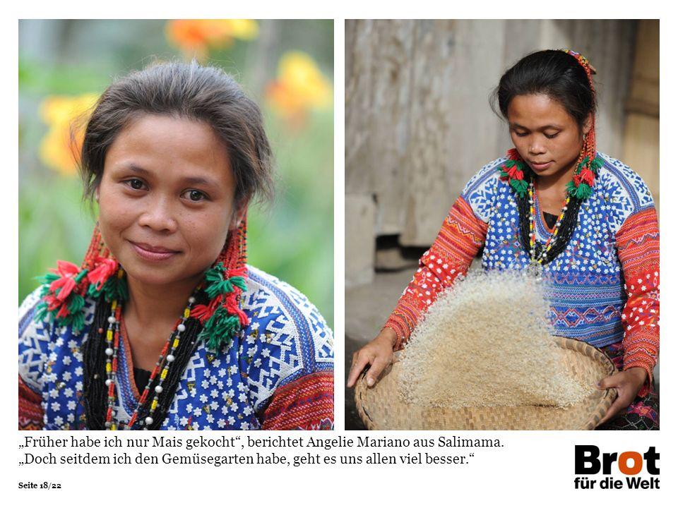 """Seite 18/22 """"Früher habe ich nur Mais gekocht , berichtet Angelie Mariano aus Salimama."""
