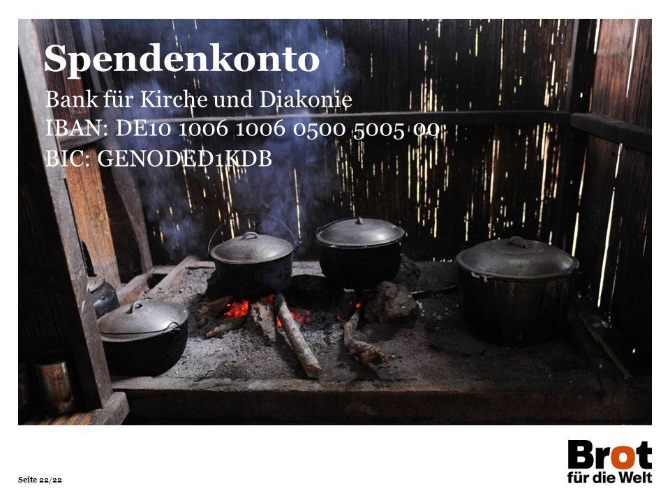 Seite 22/22 Bank für Kirche und Diakonie IBAN: DE10 1006 1006 0500 5005 00 BIC: GENODED1KDB Spendenkonto