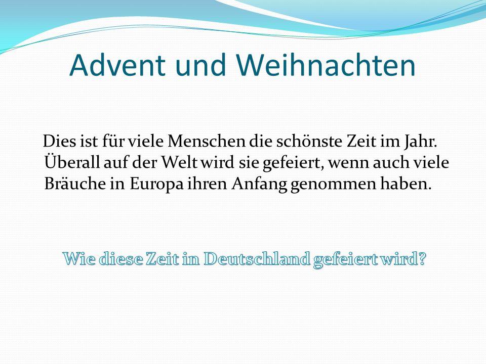 Advent Das Wort Advent kommt aus der lateinischen Sprache und heißt Ankunft .