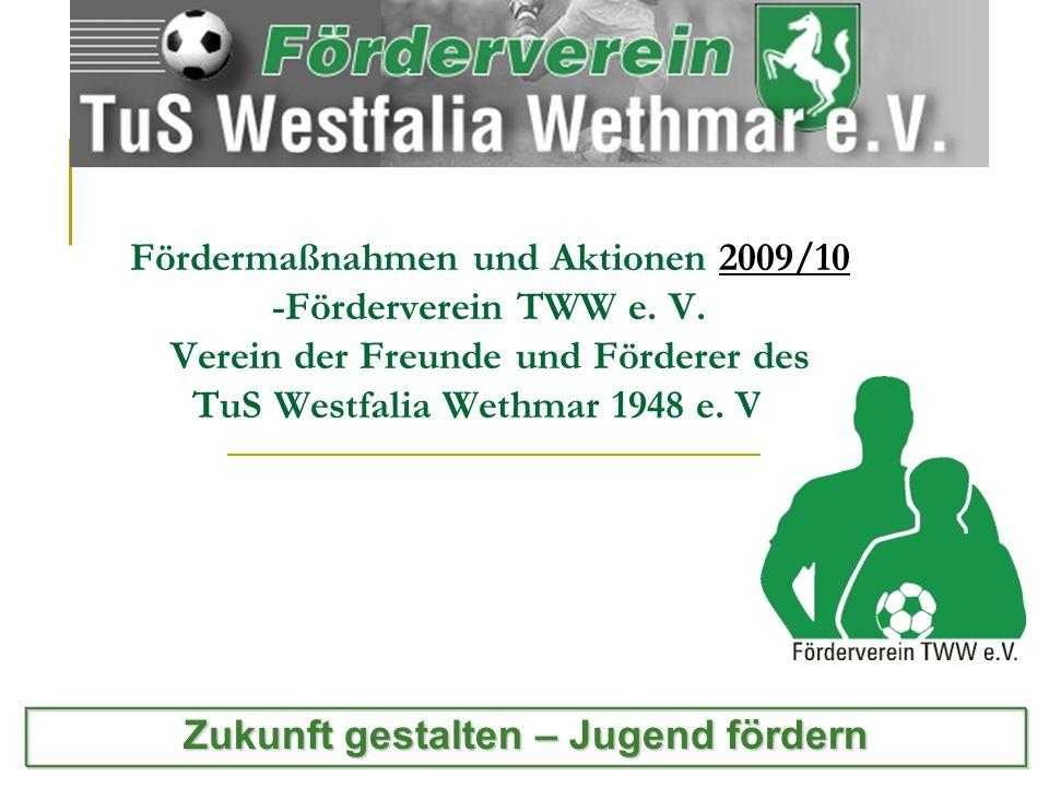 Fördermaßnahmen und Aktionen 2009/10 -Förderverein TWW e.