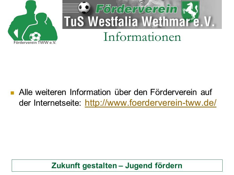 Zukunft gestalten – Jugend fördern Informationen Alle weiteren Information über den Förderverein auf der Internetseite: http://www.foerderverein-tww.de/