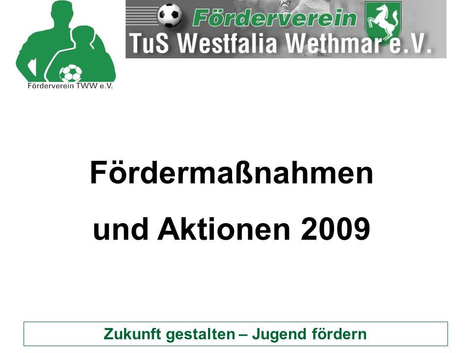 Zukunft gestalten – Jugend fördern Fördermaßnahmen 2009  Finanzielle Unterstützung von Abschlussfahrten, wie hier für die E- und D-Junioren an die holländische Nordseeküste