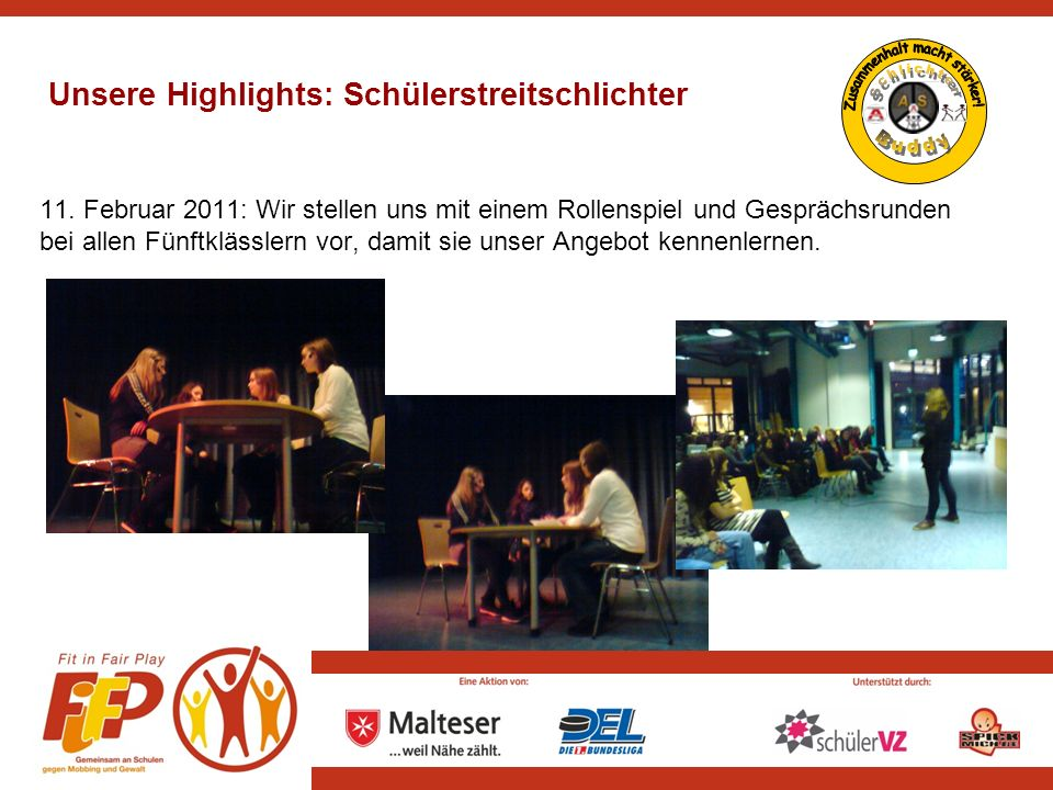 9Fit in Fair Play 2010/11 | MHD e.V. Köln | 12.08.2010 Unsere Highlights: Klassenpaten PATEN