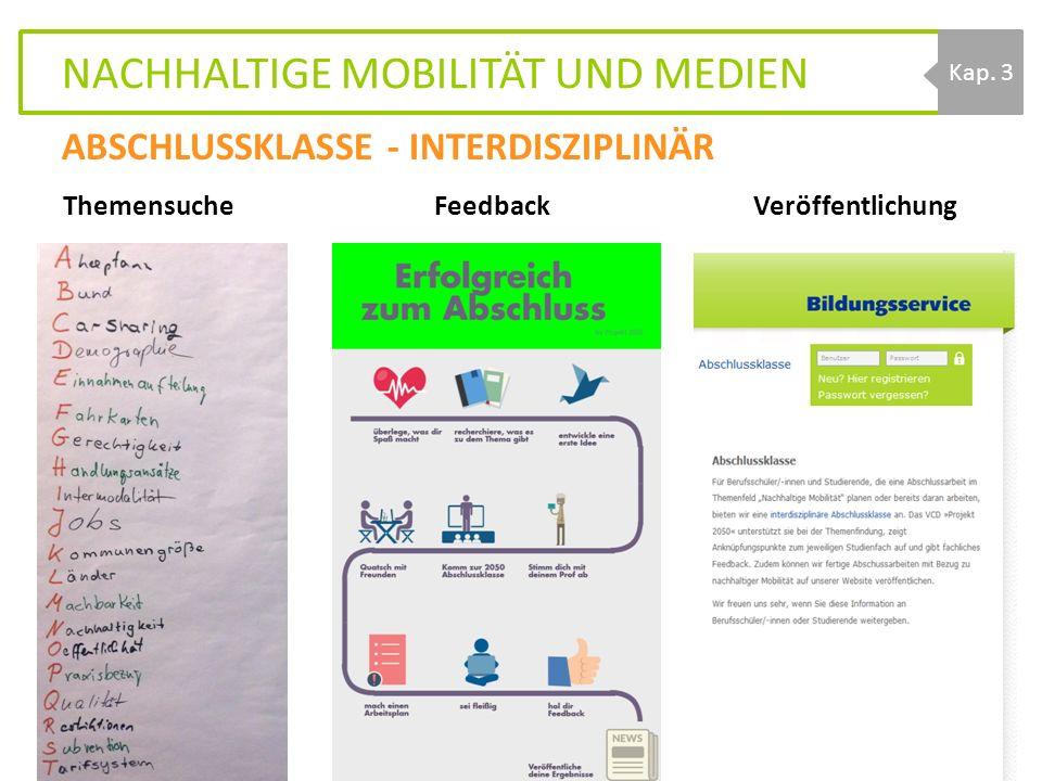 NACHHALTIGE MOBILITÄT UND MEDIEN Themensuche Feedback Veröffentlichung 04.12.20152050-Fachtagung21 Kap.