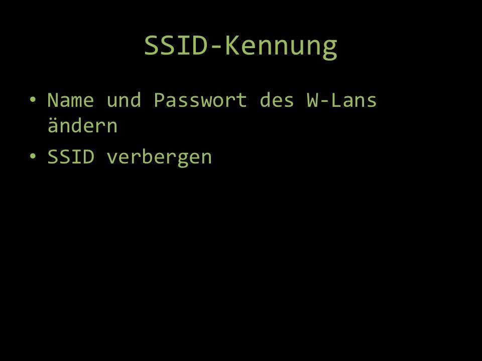 SSID-Kennung Name und Passwort des W-Lans ändern SSID verbergen